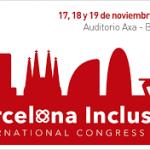 Congreso BCN Inclusiva 2017, los días 17, 18 y 19 de noviembre